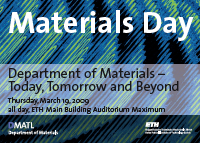 Materials Day 2009 – Today, Tomorrow and Beyond